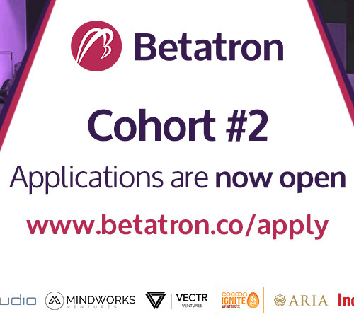 Betaron-Applications are now OPEN for Cohort #2